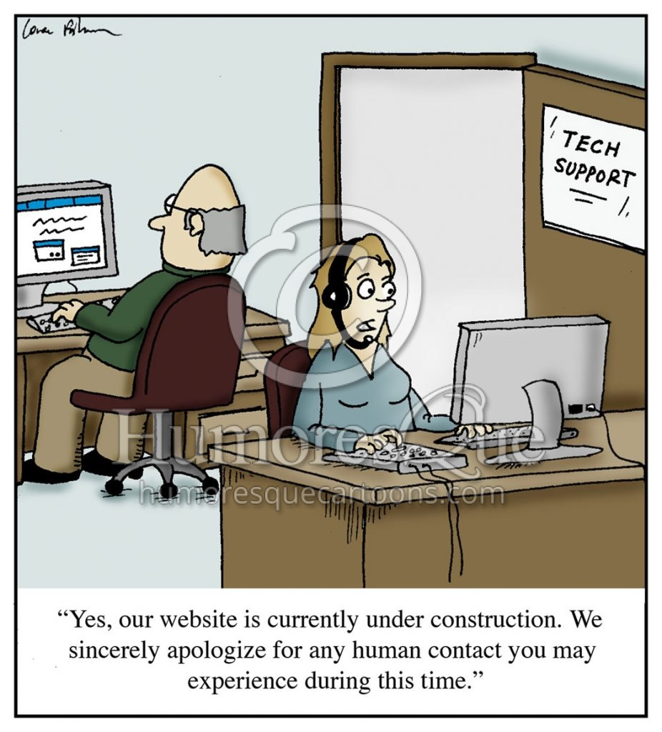 cartoon about tech support customer support and human contact