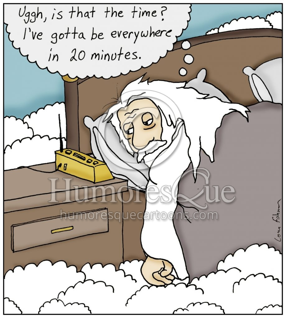 cartoon where god wakes up late and has to be everywhere