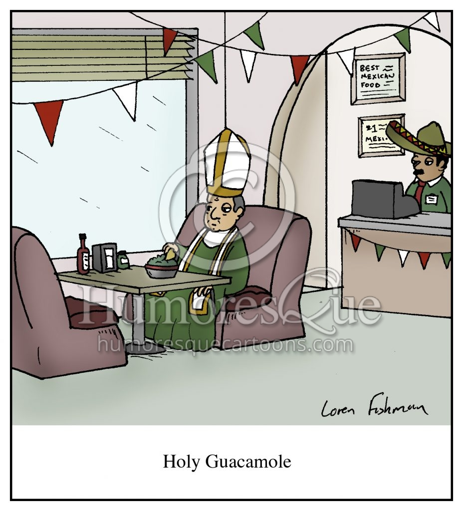 holy guacamole pope mexican food cartoon