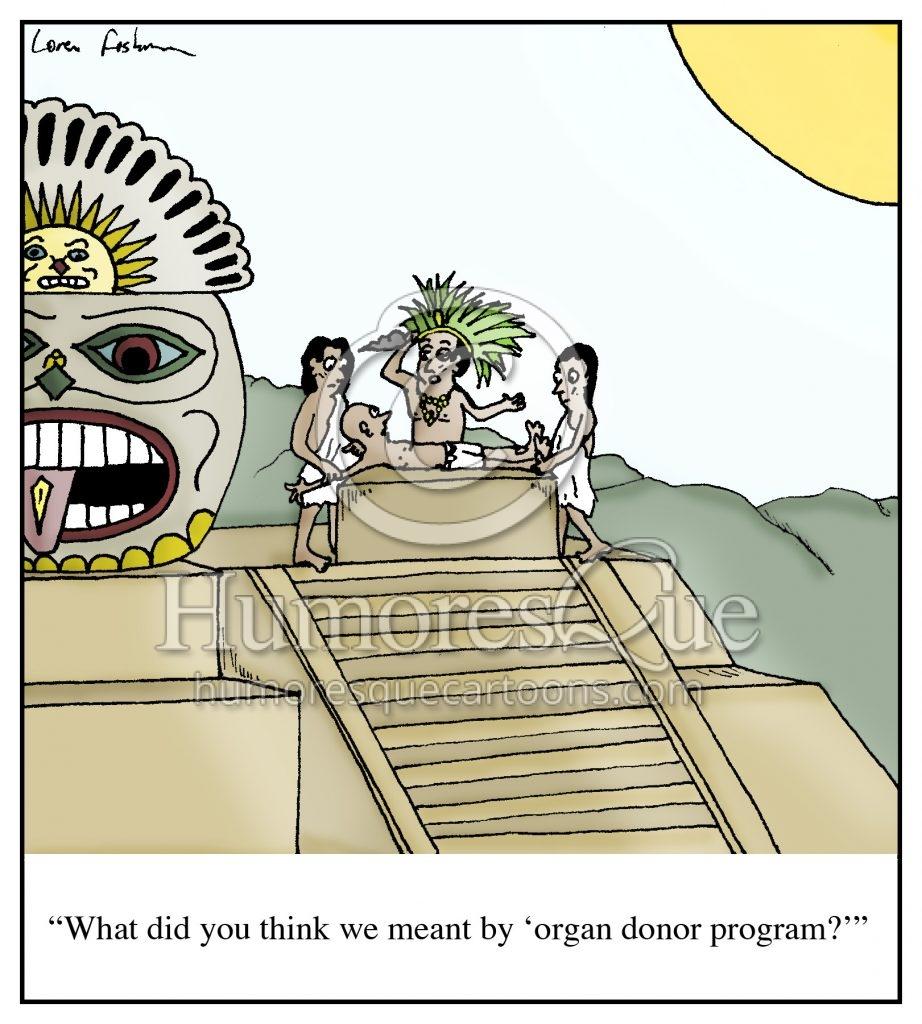 organ donor aztec sacrifice cartoon