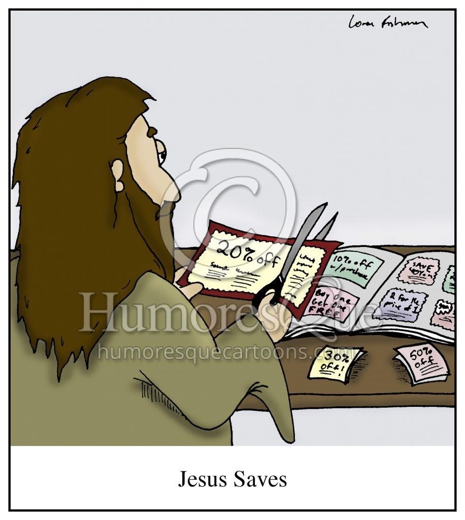 Jesus saves coupon cutting cartoon
